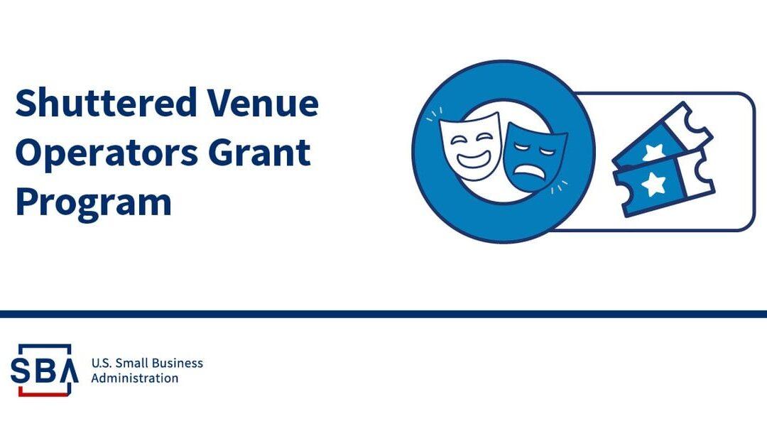 Supplemental Awards for Shuttered Venue Operators Grant